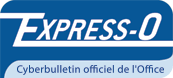 Express-O Cyberbulletin officiel de l'Office.